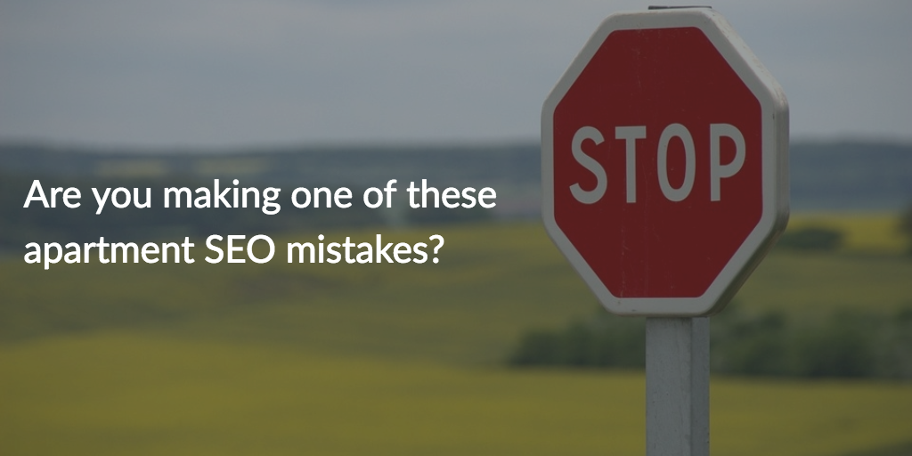 7 Apartment SEO Mistakes You Didn't Know You Were Making Cover Photo